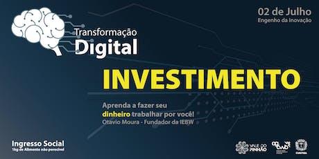 Transformação Digital - Investimento Financeiro ingressos