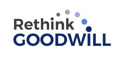 Rethink Goodwill - Thursday, July 25, 2019