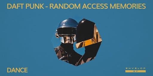 Daft Punk - Random Access Memories : DANCE