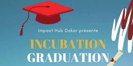 Incubation Graduation Party tickets