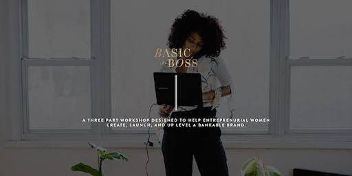Basic To Boss Bootcamp