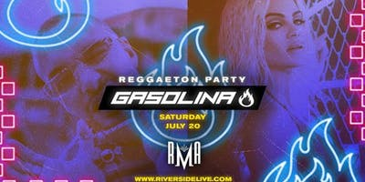 Gasolina Party - RMA Riverside