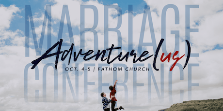 Adventure(us) Marriage Conference tickets
