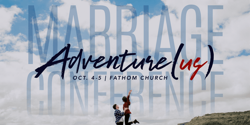 Adventure(us) Marriage Conference