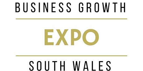 Business Growth Expo Cardiff 25th March 2020 - Big Networking for Small Business tickets