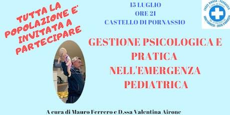 Gestione psicologica e pratica dell'emergenza pediatrica biglietti