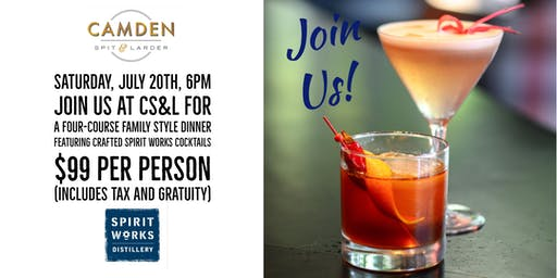 Camden & Spirit Works Cocktail Dinner