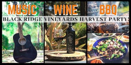 WINE ~ LIVE MUSIC ~ BBQ at Black Ridge Vineyards HARVEST PARTY!
