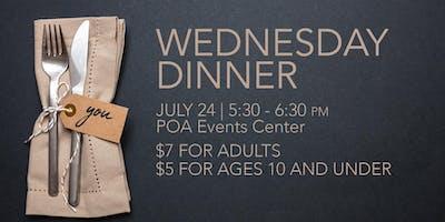 July 24 Wednesday Dinner