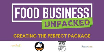 Food Business Unpacked:  Creating the Perfect Package