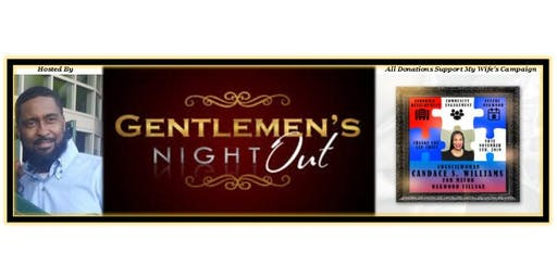 Gentlemen's Night Out Hosted By Mr. Williams