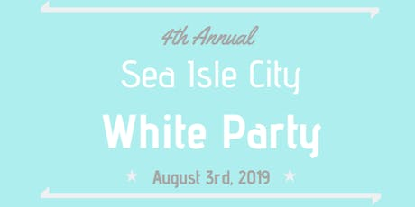 Sea Isle City White Party 2019 tickets