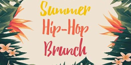 Hip Hop Meets Brunch - Summer Party tickets