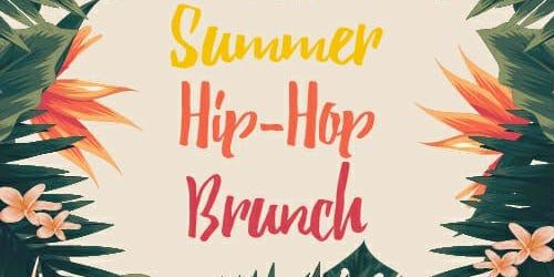 Hip Hop Meets Brunch - Summer Party
