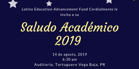Saludo Académico 2019 - Puerto Rico tickets