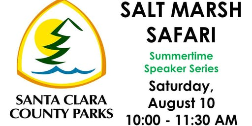 Salt Marsh Safari - Summertime Speaker Series