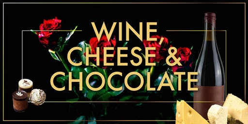 Wine, Cheese & Chocolate