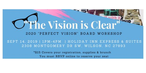 "2020 ""Perfect Vision"" Board Workshop - "" The Vision is Clear"""