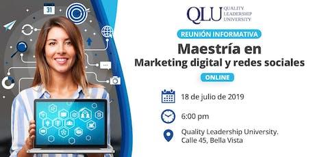 Reunión Informativa - Maestría de Marketing Digital y Redes Sociales (Online) tickets