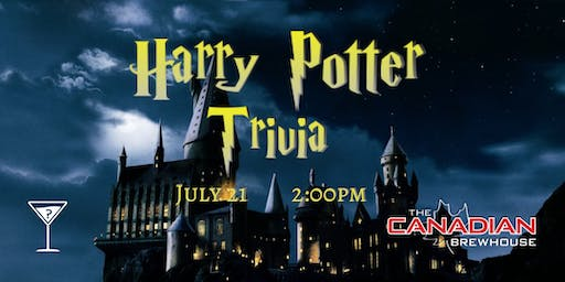 Harry Potter Movie Trivia - July 21, 2:00pm - Canadian Brewhouse South