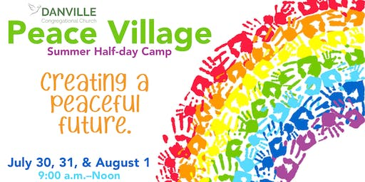 Peace Village Summer Half-Day Camp