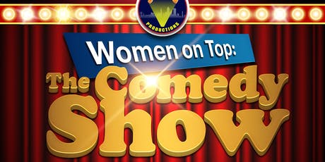 Women on Top: The Comedy Show tickets