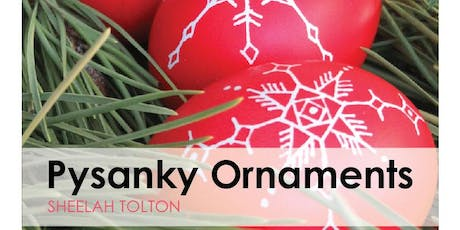 Pysanky Ornaments | 2nd Session tickets