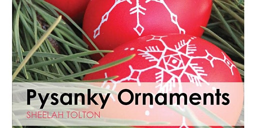 Pysanky Ornaments | 2nd Session