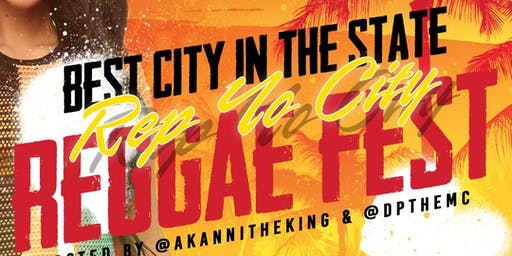 BEST CITY IN THE STATE: REP YOUR CITY REGGAE FEST