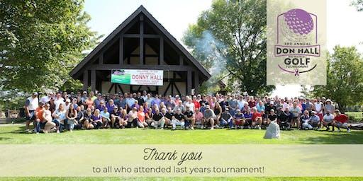 3rd Annual Don Hall Memorial Golf Tournament