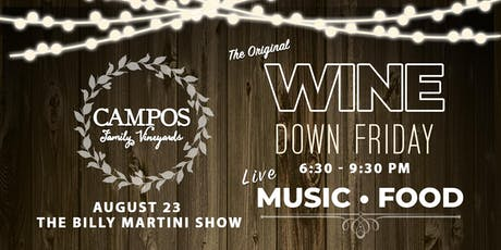 Wine Down Friday - The Billy Martini Show tickets