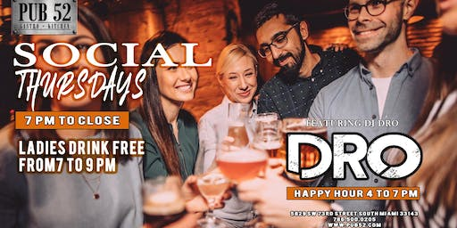 Social Thursdays - Ladies Drink Free 7 to 9 pm