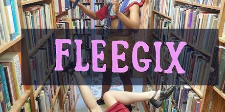 FLEEGIX tickets