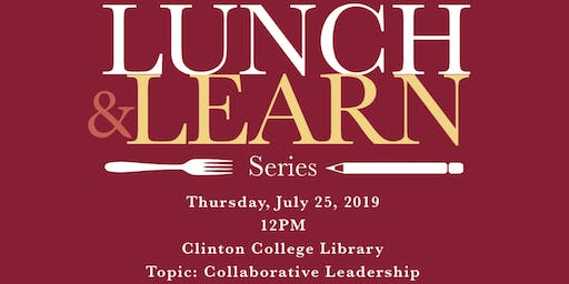Clinton College Lunch & Learn