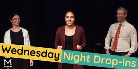 Moment Improv Wednesday Night Drop-ins tickets