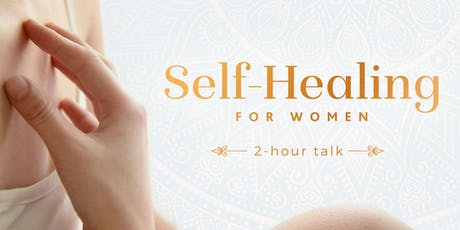 Self-Healing for Women ~ Talk tickets