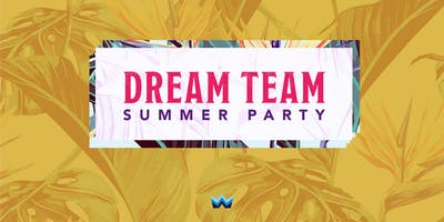 Dream Team Summer Party 2019