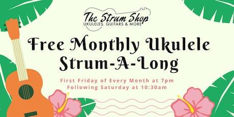 Free Monthly Ukulele Strum-A-Long tickets