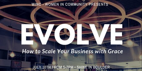 Evolve: How to Scale Your Business with Grace - July 10th tickets