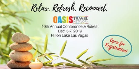 OASIS Travel Network - 10th Anniversary Annual Conference & Retreat tickets