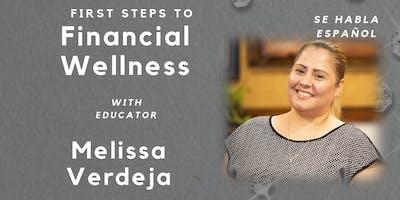 First Steps to Financial Wellness (Se Habla Español)