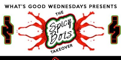 Whats Good Wednesday: Spicy Bois Takeover July Pass