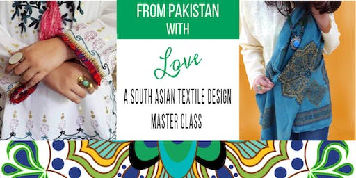 From Pakistan with Love: A South Asian Textile Design Masterclass