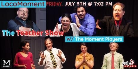 LocoMoment - Improv Comedy tickets
