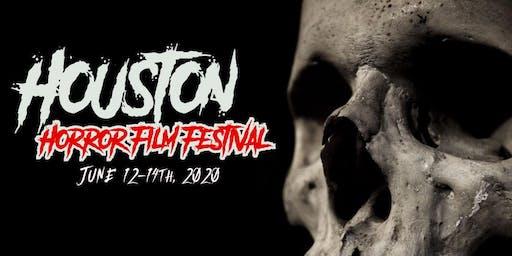Houston Horror Film Fest /   June 12-14th , 2020
