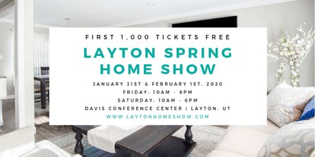 Layton Spring Home Show tickets
