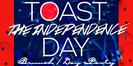 """""""Toast"""" AfroBeats Invade Katra Independence """"Day"""" Weekend Saturday July 6 tickets"""