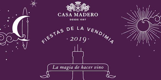 Fiestas de la Vendimia Casa Madero 2019