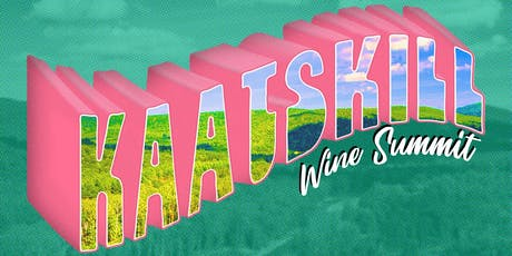 Kaatskill Wine Summit tickets