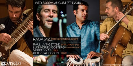 RagaJazz 'Percussion Discussion' Paul Livingstone, Luis Miguel Costero, Vineet Vyas & Peter Jacobson tickets